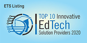 TOP10 INNOVATIVE EDTECH SOLUTION PROVIDERS 2020